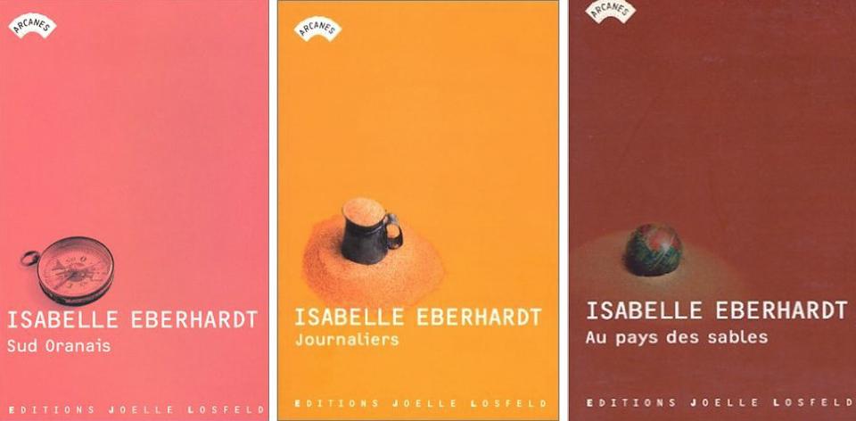isa-erberhardt-joelle-losfeld-edition-sud-oranais-journaliers-au-pays-des-sables